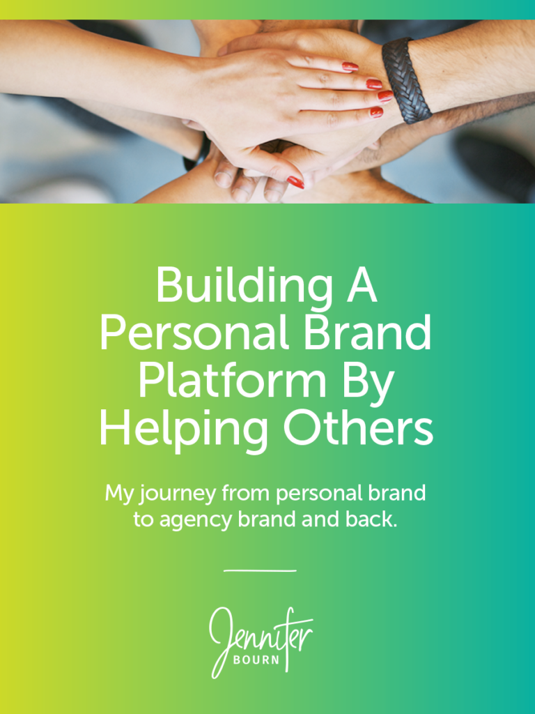 Build A Personal Brand Platform By Helping Others