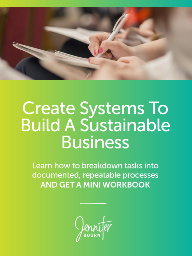 How To Create and Leverage Systems To Build A Sustainable Business