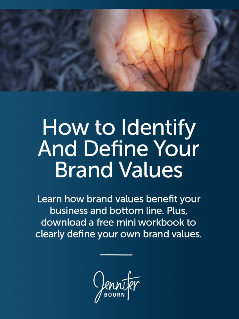 Why Freelancers Should Define Brand Values, How Core Values Benefit Your Business, And A Free Mini Workbook To Help You Define Your Own Brand Values