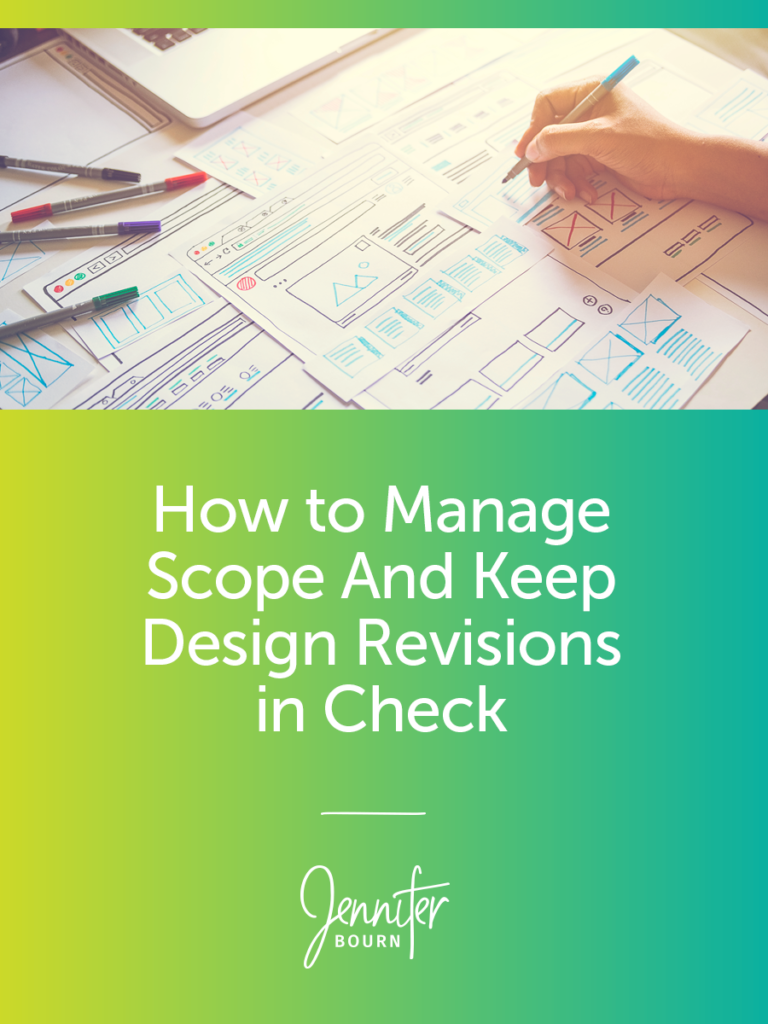 Nine Ways To Better Manage Design Revisions and Avoid Scope Creep