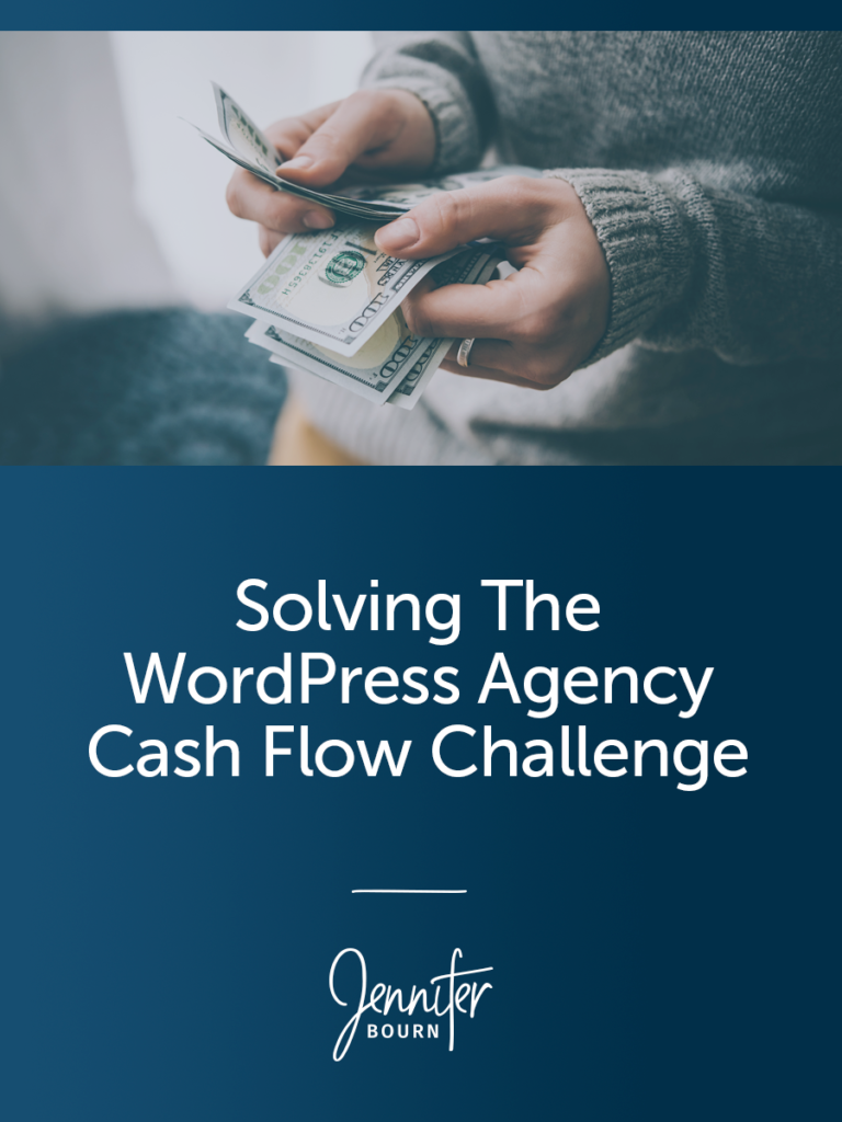 Solving The WordPress Agency Cash Flow Challenge