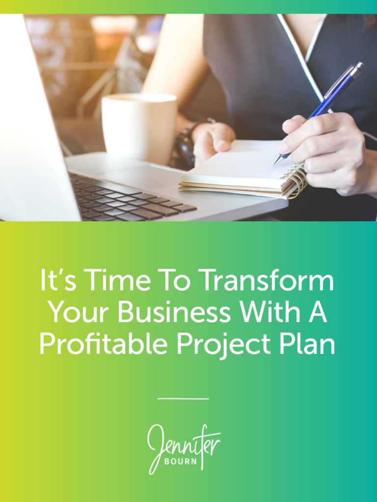 Transform Your Business With A Profitable Project Plan