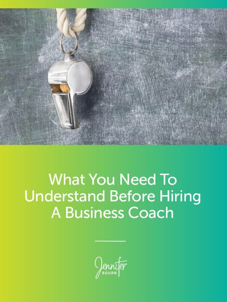 Learn What You Need To Know Before Hiring A Business Coach And Get 14 Tips On Finding The Right Business Coach