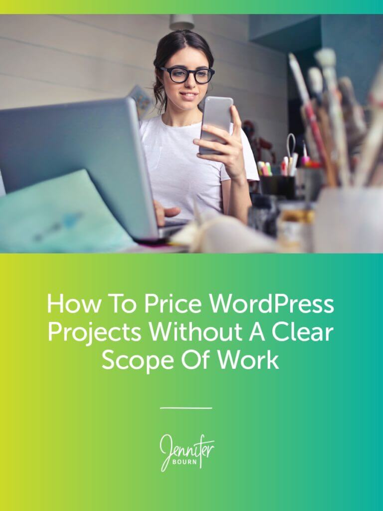 How To Price WordPress Projects Without A Clear Scope of Work