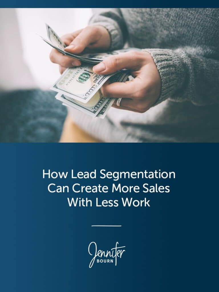 How Lead Segmentation Can Create More Sales With Less Work