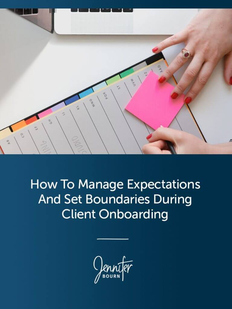 How To Manage Expectations And Establish Boundaries During Client Onboarding