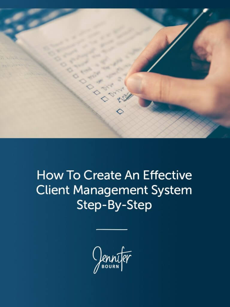 How To Create An Effective Client Management System Step-By-Step