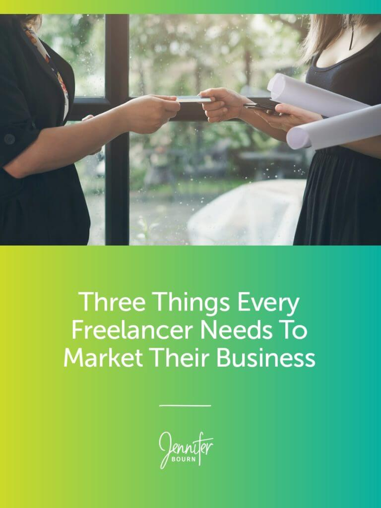 Three Pieces Of Marketing Collateral Every Freelance Business Needs