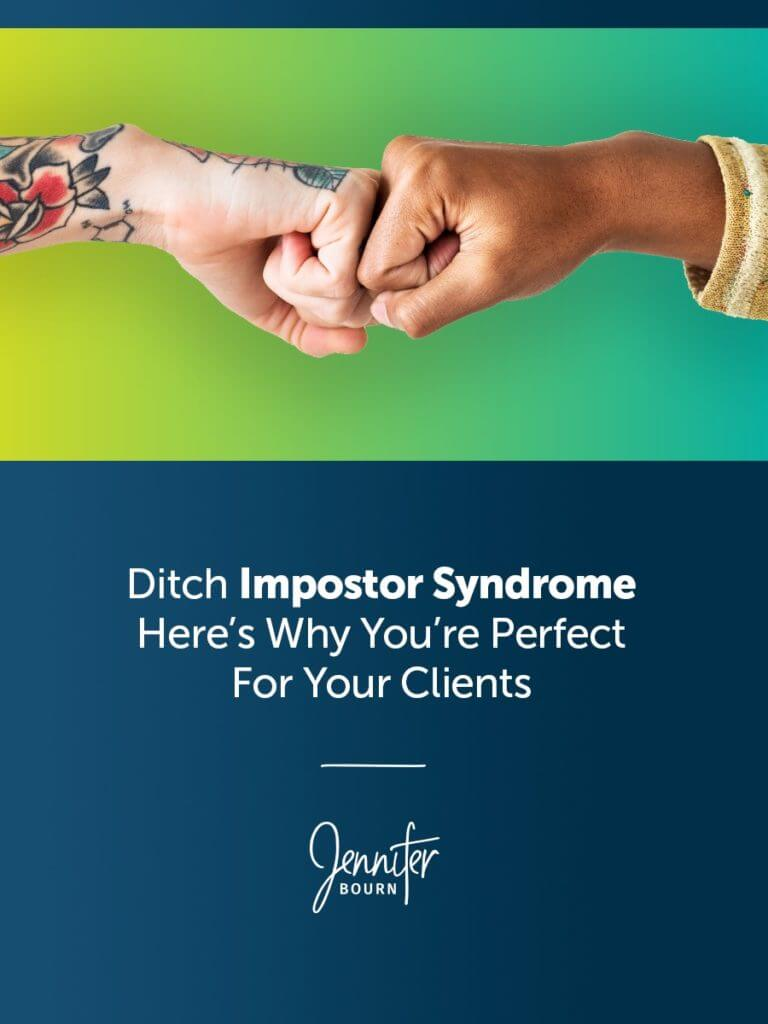 Learn why you're the perfect fit for your clients and own it.