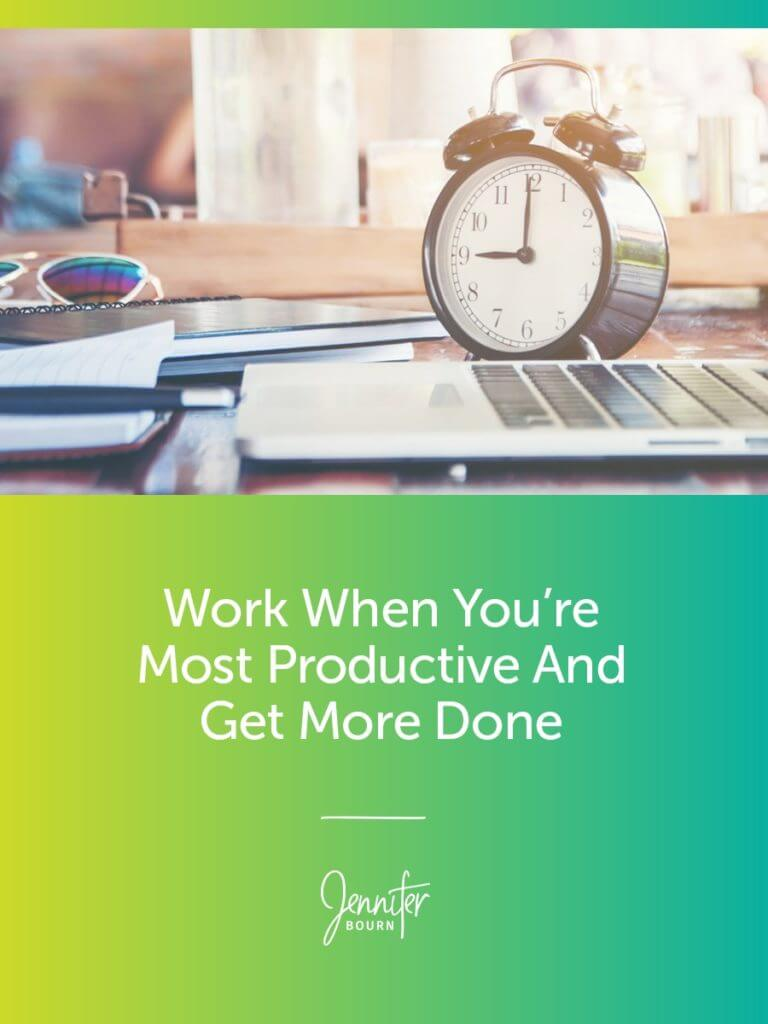 How To Increase Productivity, Do Better Work, And Get More Done