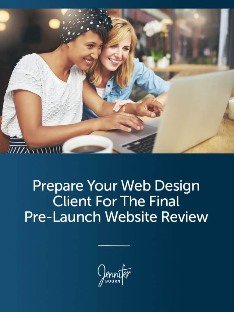 Prepare Your Web Design Client For The Final Pre-Launch Website Review