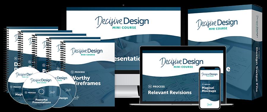 Decisive Design Mini Course